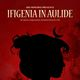 Ifigenia in Aulide – A Modern World Premiere