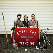 "Odell Fox - ""Thank You"" Release Tour Two Nights, Two Albums (Night 2: For Emma Forever Ago) - Private Parlor Show (($15 before/"
