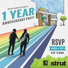 Strut One Year Anniversary Celebration
