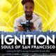 IGNITION: Souls of San Francisco Premiere + Afterparty