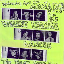 Violent Changes, Dancer, The Beat-Offs