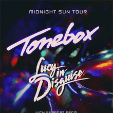 Turbo Drive: Tonebox + Lucy in Disguise
