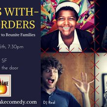 Comics Without Borders: A Standup Fundraiser to Reunite Families