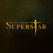 Ray of Light presents: Jesus Christ Superstar (May 31 at 8 p.m.)