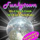 Funkytown 70s Disco & Funk .VS. 80s New Wave & Pop