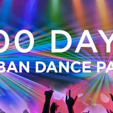100 Days No Ban Dance Party