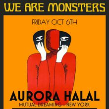 We Are Monsters: Aurora Halal Live
