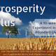 Prosperity Plus - A tuition-free 10-week class on more abundant living