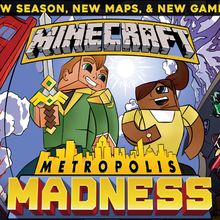 Minecraft Metropolis Madness by Super League Gaming in San Francisco