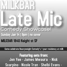 """The Late Mic"" @ Milk Bar 1yr anniversary comedy showcase"
