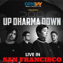 Up Dharma Down live in San Francisco
