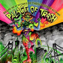 Palace Of Trash presents: Oh My Goddess!