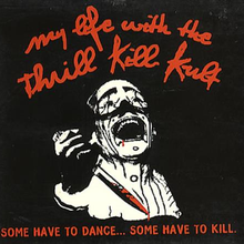 My Life with the Thrill Kill Kult - Halloween Bash