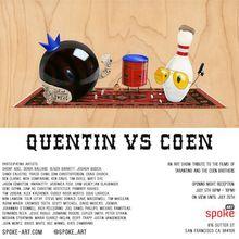 "An Art Show Tribute- ""Quentin vs. Coen"""