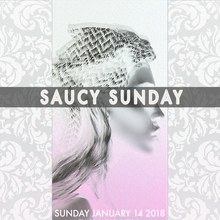 SAUCY SUNDAY