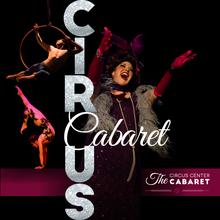 The Circus Center Cabaret presents 'Parental Discretion Advised'