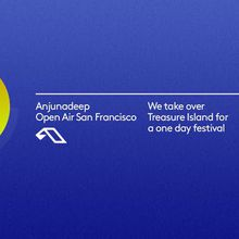 Anjunadeep Open Air San Francisco
