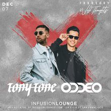 Tony Tone & Oddeo at #WildThoughtsThurs