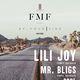 FMF Presents: Lili Joy & Mr Bligs