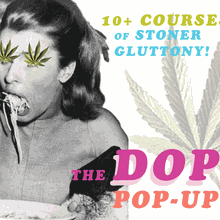 The Dopest: A Pop-Up Feast