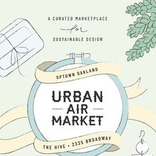 Urban Air Market-Uptown Oakland