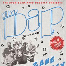 *The Dip* & *Zane Carney*