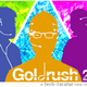 Goldrush 2.0 - Beta Test of New Musical