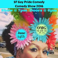 SF Gay Pride All Star Comedy Show 2016