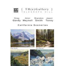 Greg Gandy .  Aron Meynell . Brandon Smith .  Jason Toney : California Sceneries  at the Telegraph Hill Gallery