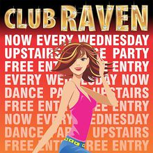 Club Raven Wednesdays