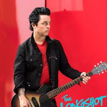 The Longshot (Green Day's Billie Joe Armstrong)