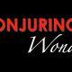 Conjuring Wonder