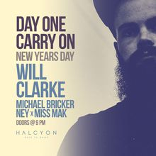 Day One, Carry On. New Year's Day – Will Clarke