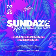 Sundaze Day Party Grand Opening