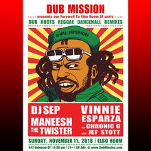 Dub Mission with all the residents and special guests (Elbo Room SF finale)