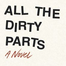 Daniel Handler: All the Dirty Parts (with Matthew Zapruder)