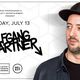 Guest List for the Skrillex/Tiesto/Deadmau5 hit co-producer, WOLFGANG GARTNER!