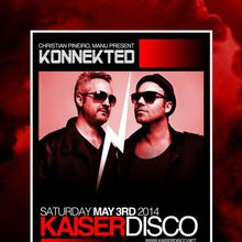 Konnekted present German Legend DJ KAISERDISCO at Audio