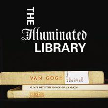 The Illuminated Library