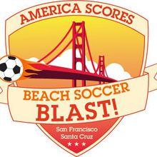 America SCORES San Francisco Beach Soccer Blast