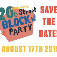 Noise Pop's 20th Street Block Party