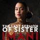 The Last Sermon of Sister Imani