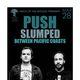PUSH, Slumped, Between Pacific Coasts