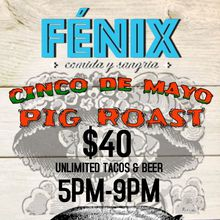 2017 Fenix Restaurant Cinco de Mayo Pig Roast