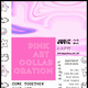 PINK Art Collaboration [Presented by SYF Collective]