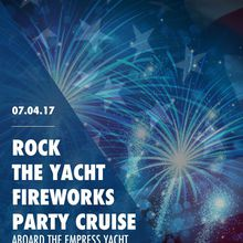 Rock the Yacht July 4th Fireworks Party Cruise Aboard the Empress Yacht