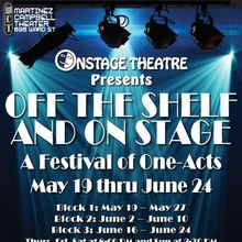 "Onstage Repertory Theatre Company presents ""Off the Shelf and On Stage"""