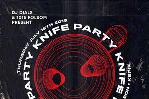 KNIFE PARTY at 1015 FOLSOM