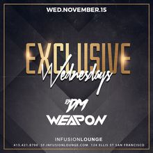 DJ DM & Weapon at #ExclusiveWednesdays