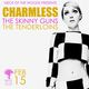 Charmless The Skinny Guns & The Tenderloins